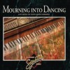 Mark Gasbarro - Mourning Into Dancing