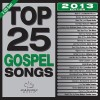 Maranatha Music - Top 25 Gospel Songs 2013 Edition