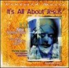 Vineyard Music, Andy Park, Larry Hampton - Touching The Father's Heart 38 : It's All About Jesus