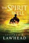 Stephen Lawhead - The Spirit Well