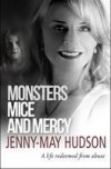 Jenny-May Hudson - Monsters, Mice And Mercy