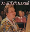 Marilyn Baker - An Evening With Marilyn Baker