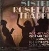 Sister Rosetta Tharpe - Sister Rosetta Tharpe Sings Hot, Hot, Hot