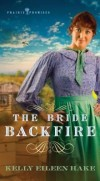 Kelly Eileen Hake - The Bride Backfire