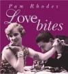 Pam Rhodes - Love Bites