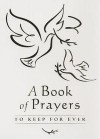 Lois Rock - A Book Of Prayers
