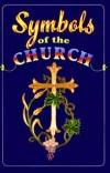 Carroll E Whittemore - Symbols of the church