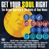 Various - Get Your Soul Right: The Gospel Quartets & The Roots Of Soul Music