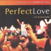Focusfest with Geraldine Latty - Focusfest 2005: Perfect Love