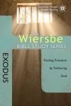 Warren Wiersbe - The Wiersbe Bible Study Series: Exodus