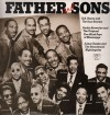 R H Harris And The Soul Stirrers, Archie Brownlee And The Original Five Blind Bo - Father And Sons