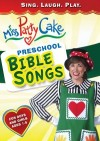 Miss PattyCake - Preschool Bible Songs