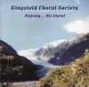 The Kingsfold Choral Society - Majesty: His Story!