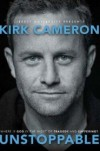 Kirk Cameron - Unstoppable