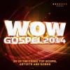 Various - WOW Gospel 2014