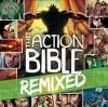 Various - The Action Bible Remixed