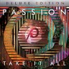 Passion - Take It All Deluxe Edition
