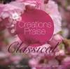 Creations Praise - Creations Praise: Classical