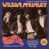 Wilson McKinley - Anthology Vol 1: Message Brought To Us