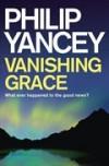 Philip Yancey - Vanishing Grace
