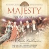 All Souls Orchestra, Paul Baloche, Graham Kendrick, Martin Smith - Majesty: Prom Praise