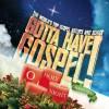 Various - Gotta Have Gospel! Christmas: O Holy Night