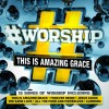 Various - #Worship: This Is Amazing Grace