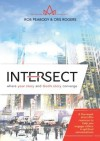 Rob Peabody & Cris Rogers - Intersect: Where Your Story And God's Story Converge