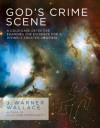 J. Warner Wallace - God's Crime Scene