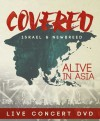 Israel & New Breed - Covered: Alive in Asia