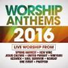Various - Worship Anthems 2016