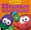 VeggieTales - 25 Favourite Action Songs