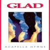 Glad - Acapella Hymns