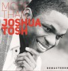 Joshua Tosh - More Than (remastered)