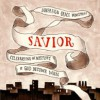 Sovereign Grace Music - Savior: Celebrating the Mystery