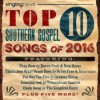Various - Singing News: Top Ten Southern Gospel Songs Of 2016