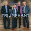 Triumphant - Thankful
