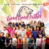 Kids' Praise Company - Good Good Father
