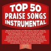 Maranatha Music - Top 50 Praise Songs Instrumental
