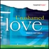 Travis Cottrell - Unashamed Love