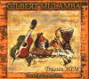 Gilbert Mulamba - Trustin' Him