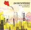 Downhere - Wide-Eyed And Mystified