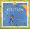 Eden's Bridge - Celtic Lullabies: Dreaming For Little Souls
