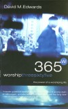 David M Edwards - Worship 365