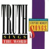 Truth - Truth Sings The Word: Integrity Music's Scripture Memory Songs
