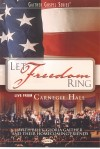 Bill & Gloria Gaither and Their Homecoming Friends - Let Freedom Ring: Live From Carnegie Hall