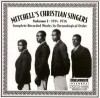 Mitchell's Christian Singers - Complete Recorded Works In Chronological Order Vol 1 1934-1936