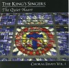 The King's Singers - The Quiet Heart: Choral Essays Vol 1