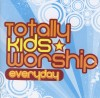 Various - Everyday: Totally Kids Worship