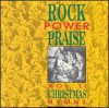 Rock Power Praise - Rock Power Praise Vol II: Christmas Hymns